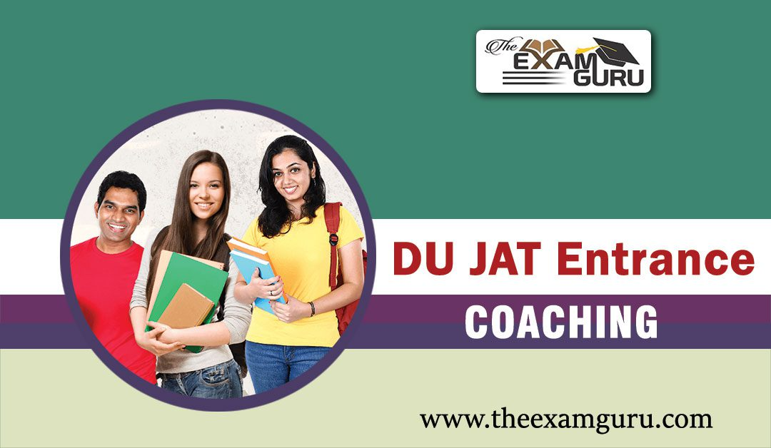 DU JAT Entrance Exam Coaching in Pitampura