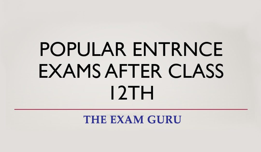 Top Entrance Exams after 12th