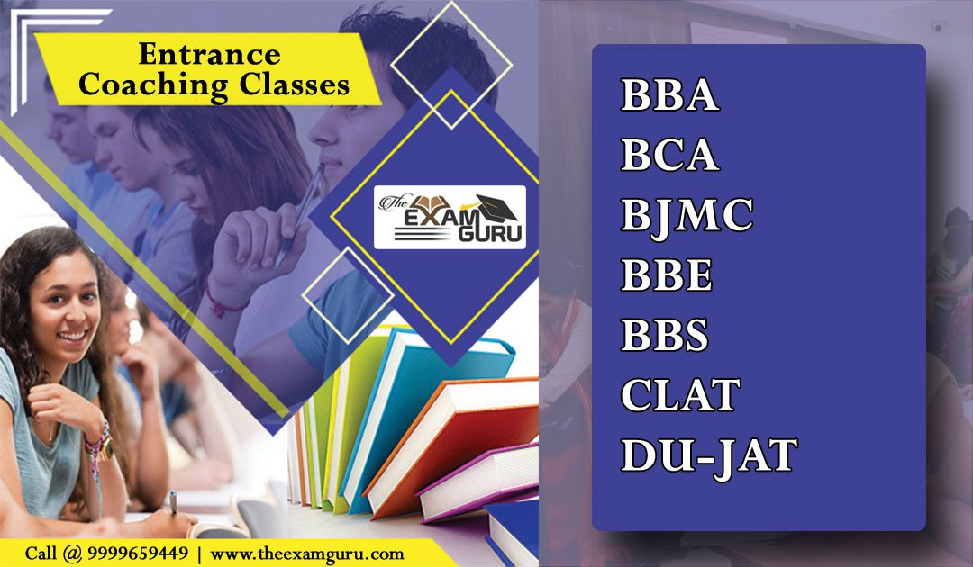 Best Entrance Exams Coaching in Janakpuri, Tilak Nagar Delhi